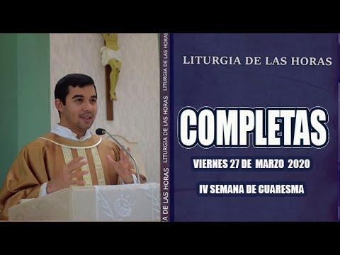 Oracion De La Noche (Completas) VIERNES 27 DE MARZO 2020   Padre Sam   Produccion Crisol
