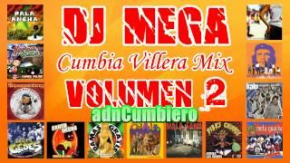 DJ MEGA - CUMBIA VILLERA MIX | VOLUMEN 2