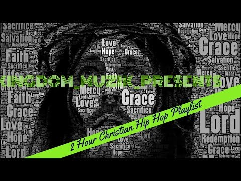 2 hour Christian Hip Hop Mix