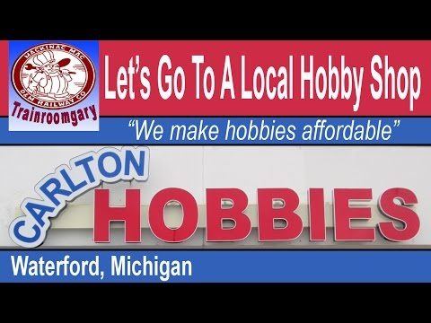 Let's Go To A Local Hobby Shop