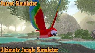🐦👍Parrot Simulator -Симулятор попугая - Ultimate Jungle Simulator - By Gluten Free Games