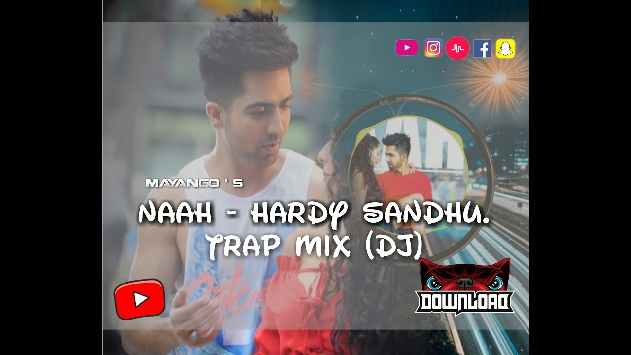 naah song download