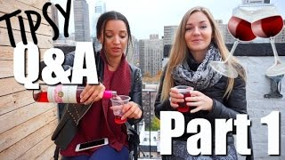 Tipsy Q&A!! Ft. White Zinfandel & Bella Rahbek PART 1
