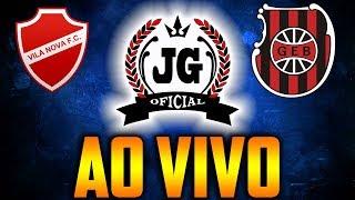 🔴 Vila Nova x Brasil de Pelotas BRASILEIRÃO 2018 AO VIVO [CanalJGEsportes]