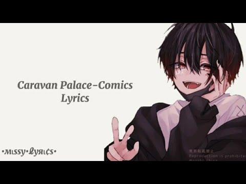Download ~Caravan Palace - Comics // Lyrics~