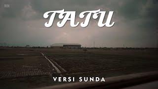 Download lagu TATU VERSI SUNDA
