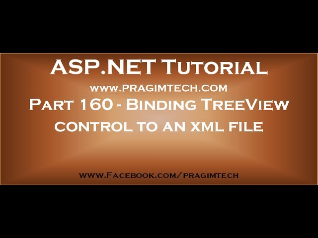 Part 160   Binding asp net treeview control to an xml file using xmldatasource control