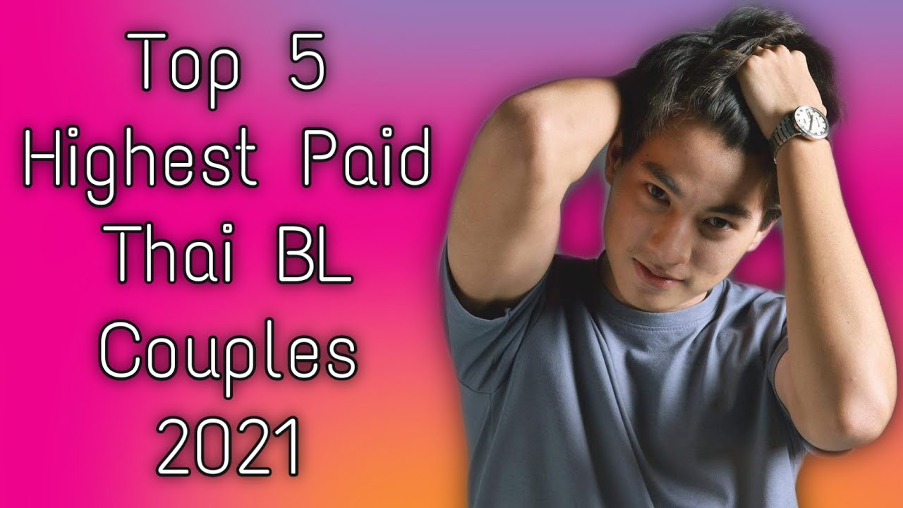 Download Top 5 Highest Paid Thai BL Couples in 2021
