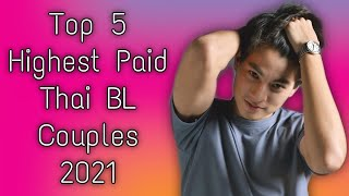 Top 5 Highest Paid Thai BL Couples in 2021