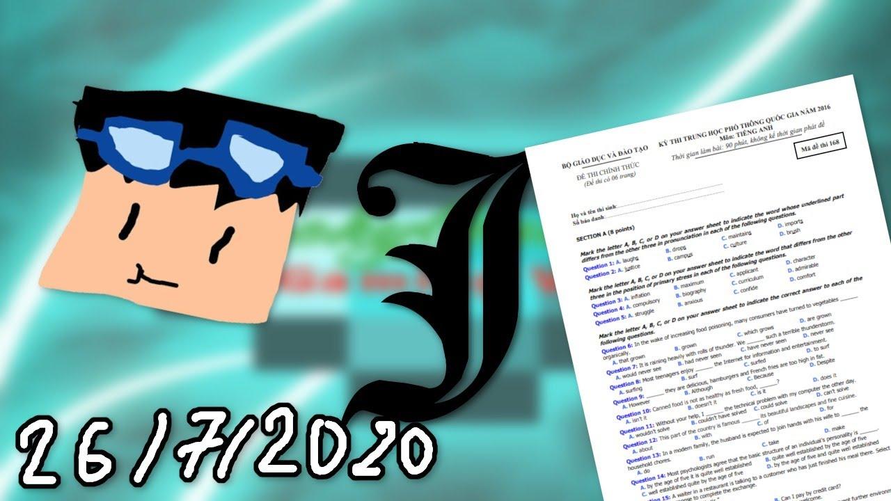 【stream 26/7/2020】 Ngồi làm đề Anh