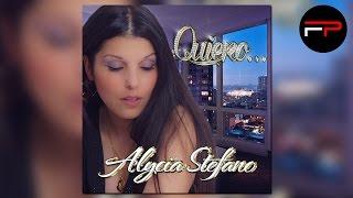 Alycia Stefano - Quiero... (Radio Edit)