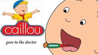 Caillou goes to the Doctor - Caillou vai ao médico - Caillou geht zum Arzt 1080p