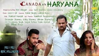 Canada Vs Haryana | Sapna | RDX Villager| Gold E Gill Latest Haryanvi Songs Haryanavi 2018 | Sonotek
