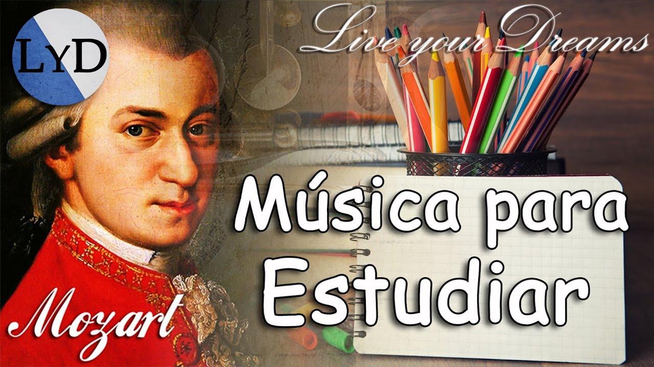 Música Clásica Relajante Para Estudiar Y Concentrarse Y Memorizar Mozart Para Estudiar Trabajar Youtube