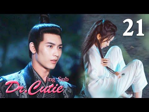 [ENG SUB]Dr. Cutie 21 (Sun Qian, Huang Junjie)(2020)