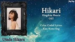Utada Hikaru - Hikari (Kingdom Hearts 3 OST) Lyrics {Han Rom Eng}