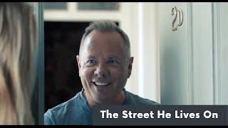 The Street He Lives On