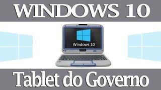 Como instalar Windows 10 no Tablet do Governo