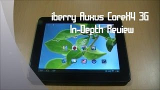 iberry Auxus CoreX4 3G In-Depth Review
