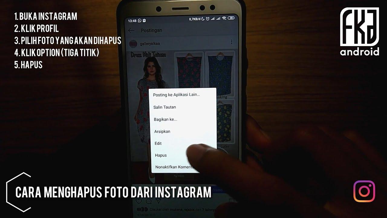 Cara Menghapus Foto Dari Instagram 2020 Youtube