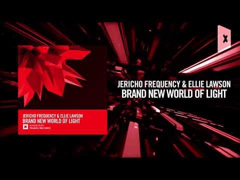 Jericho Frequency & Ellie Lawson - Brand New World Of Light [FULL) LYRICS