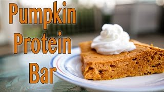 The Perfect Low Calorie Pumpkin Protein Bar!