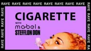 1 HOUR LOOP | RAYE, Mabel, Stefflon Don - Cigarette