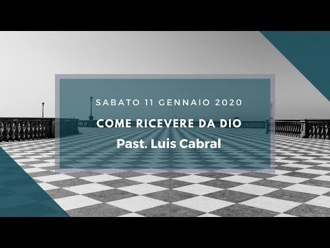 Sabato 11 Gennaio 2020 - Past. Luis Cabral