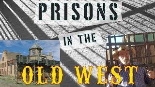 Old West Prisons