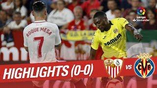 Resumen de Sevilla FC vs Villarreal CF (0-0)