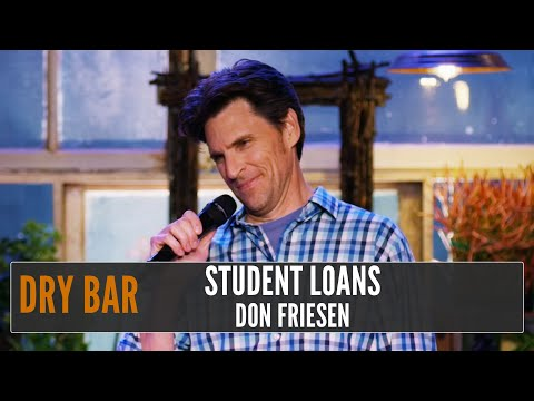 Student Loan Debt and Bed Wetting, Don Friesen