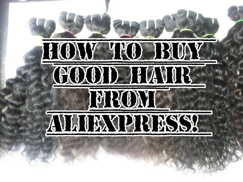 HOW TO BUY GOOD HAIR FROM ALIEXPRESS! FULL TUTORIAL