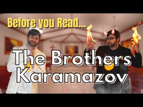 Before you Read The Brothers Karamazov by Fyodor Dostoevsky - Book Summary, Analysis, Review