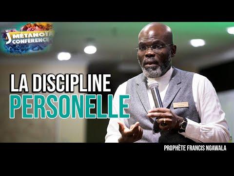 La discipline personnelle - Prophète Francis Ngawala (Jour 4 1ère séance)