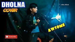 Dholna Cover By Ridho Official Ni Orang Ngapain Sih Hahaa