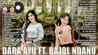 Lagu Terbaik Dara Ayu Ft Bajol Ndanu 40 Top Hits Lagu Terbaik Dan Terpopuler Saat Ini MP3