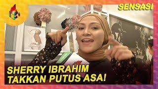 Sherry Ibrahim Takkan Putus Asa! | Melodi (2020)
