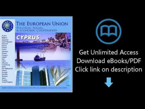 Download Cyprus (The European Union: Political, Social, and Economic Cooperation) PDF
