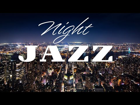 Night Traffic JAZZ - Elegant Background Remix JAZZ - Smooth Night JAZZ