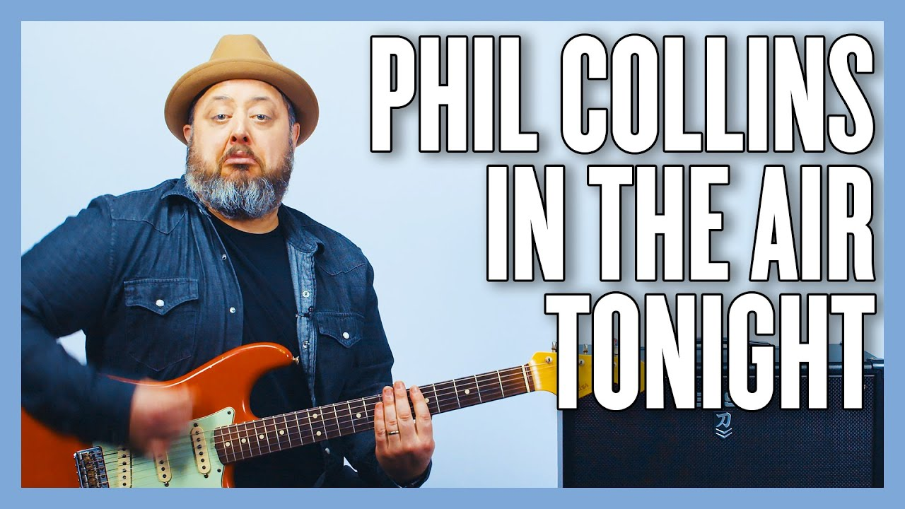 Phil Collins In The Air Tonight Guitar Lesson + Tutorial