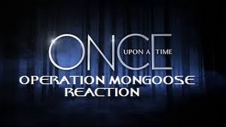 Once Upon A Time  - 4x 21&22 Operation Mongoose Reaction