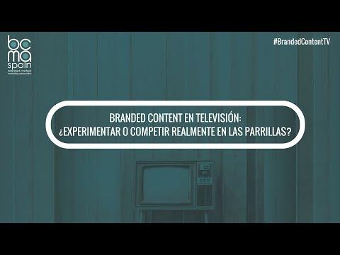 """''Branded Content en TV: Experimentar o competir realmente en las parrillas"""""""