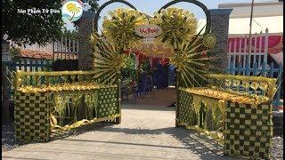 Hướng dẫn làm cổng cưới Miền Tây bằng lá dừa tại Đồng Tháp - Bản đầy đủ