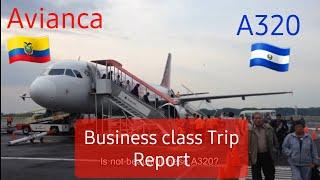TRIP REPORT[Business Class+Economy] Avianca A320 Quito-San Salvador