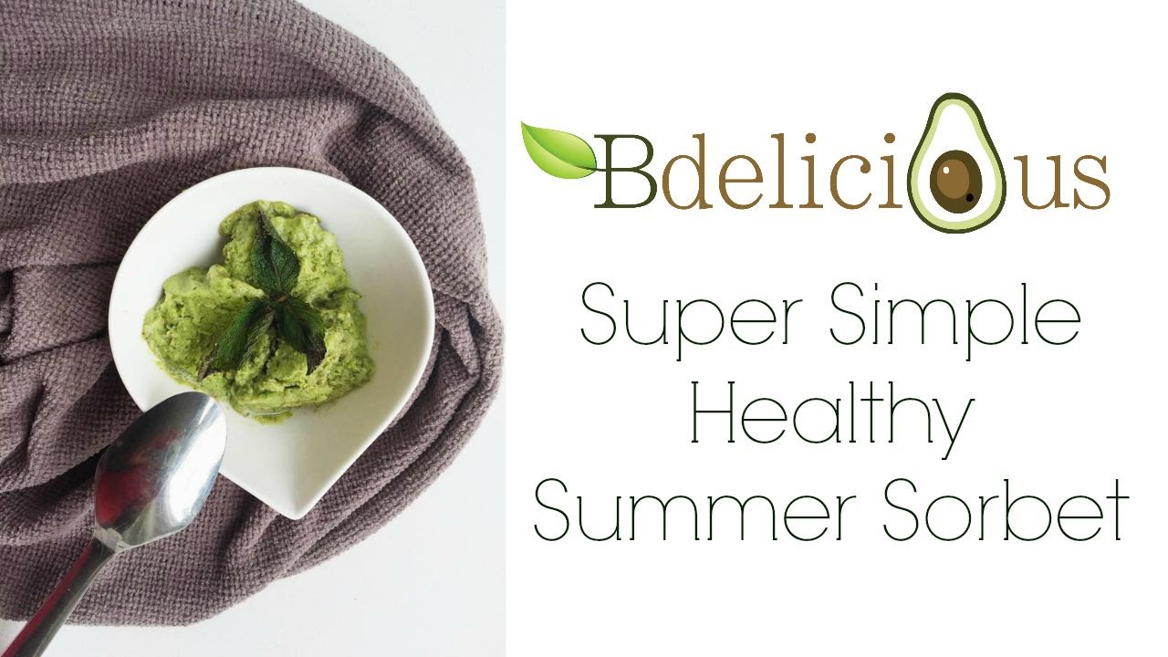 Super Simple Healthy Summer Sorbet - YouTube