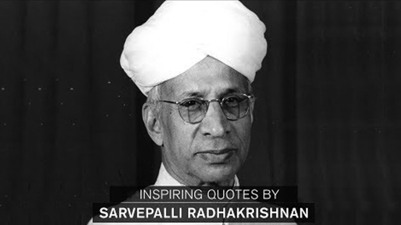 Dr sarvepalli radhakrishnan quotations teachers day