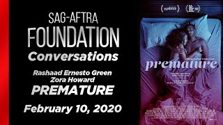 Conversations with Rashaad Ernesto Green and Zora Howard of PREMATURE