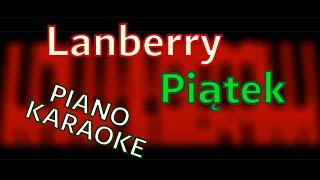 Lanberry - Piątek - piano KARAOKE by KAMILOGRAM