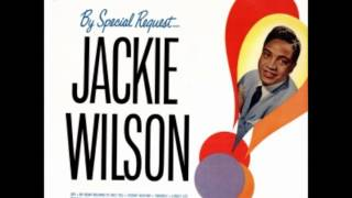 My Heart Belongs To Only You- Jackie Wilson