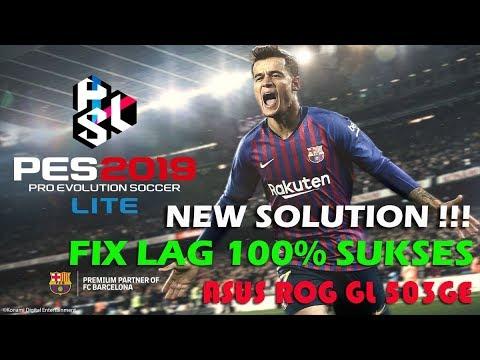 FIX SETTING LAG PES 2019 LITE !!! ASUS ROG GL503G3 - YouTube